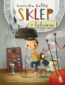 Najciekawsze książki dla dzieci - Sklep z babciami