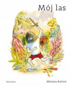 Najciekawsze książki dla dzieci - Mój las